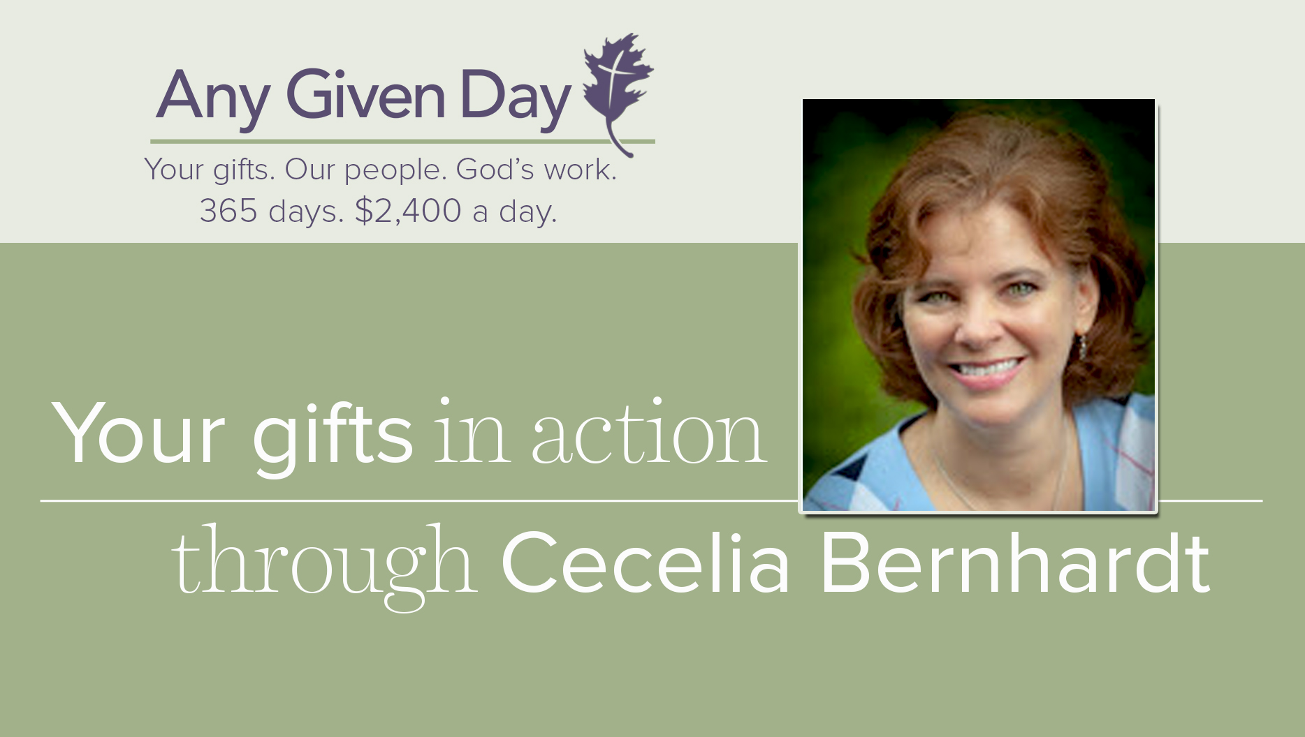 Your Gifts in Action: Cecelia Bernhardt