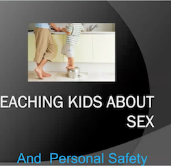 Teaching kids about sex and personal safety